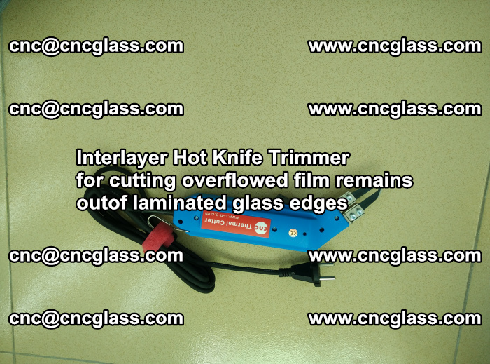 Interlayer Thermal Cutter for trimming overflowed glass interlayer glues after safety glazing (2)